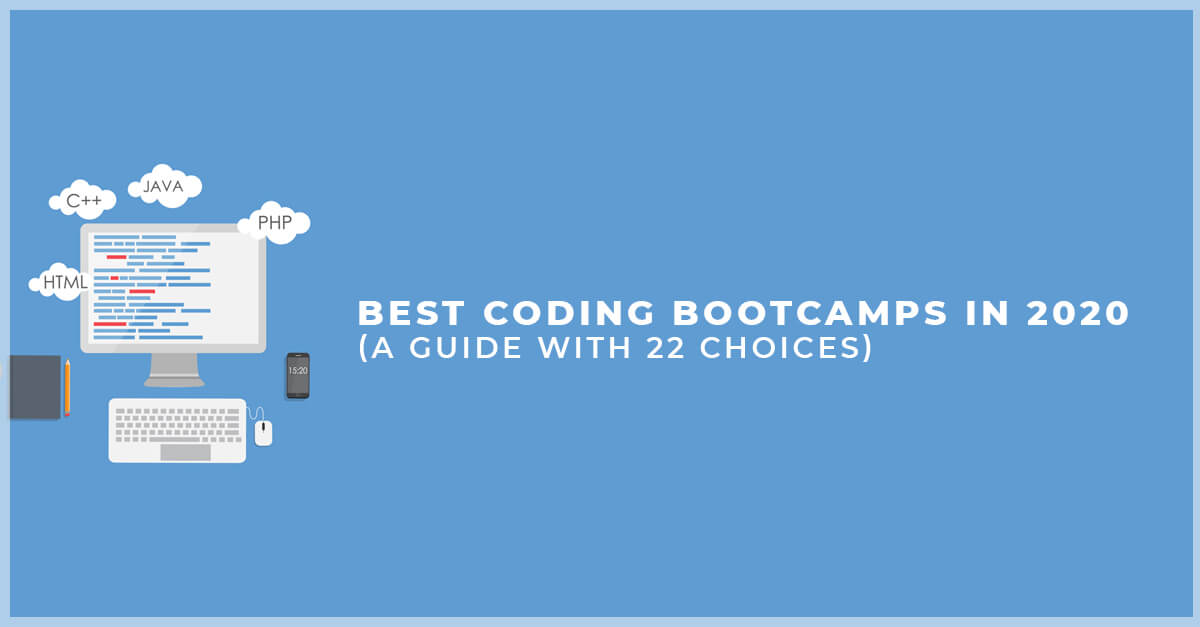 Best Coding Bootcamps in 2019 (A Guide With 21 Choices)